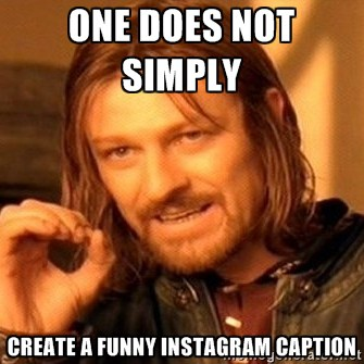 200+ Instagram Captions - Funny, Cute, Love Captions